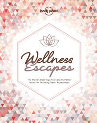 WELLNESS ESCAPES 1ED - ANGLAIS