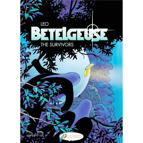 THE SURVIVORS - TOME 1 BETELGEUSE - VOL01