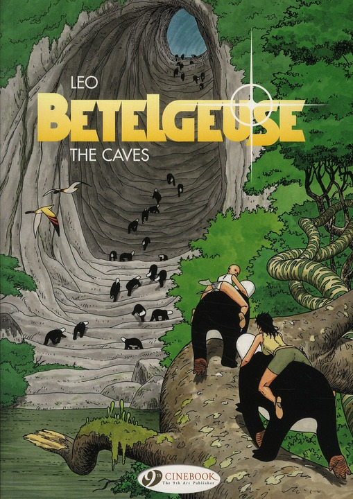 BETELGEUSE - TOME 2 THE CAVES