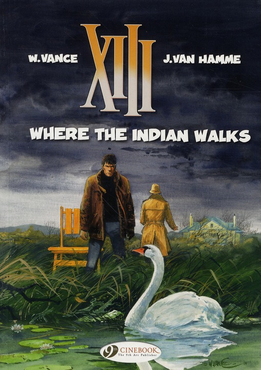 XIII T02 - WHERE THE INDIAN WALKS