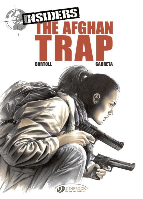 INSIDERS - TOME 3 THE AFGHAN TRAP