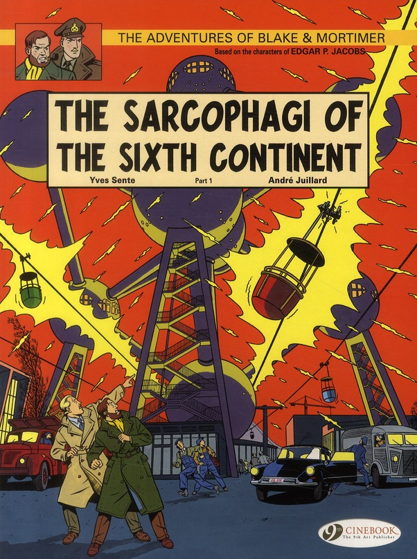 BLAKE & MORTIMER T9 - THE SARCOPHAGI OF THE SIXTH CONTINENT. PART 1