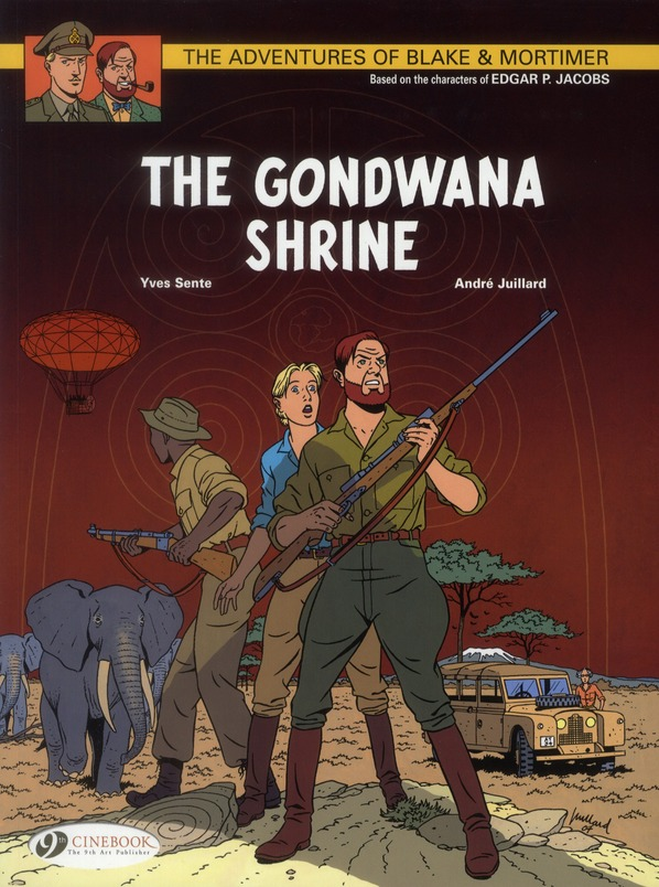 BLAKE & MORTIMER T11 - THE GONDWANA SHRINE