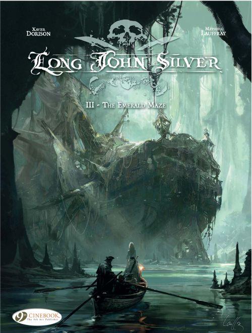 LONG JOHN SILVER - TOME 3 THE EMERALD MAZE - VOL31