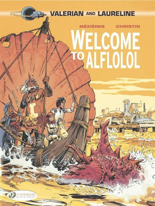 VALERIAN AND LAURELINE - TOME 4 WELCOME TO AFLOLOL