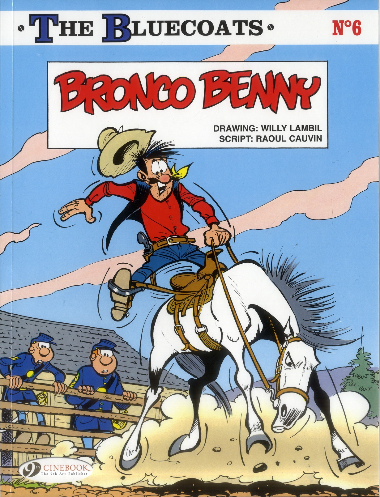 THE BLUECOATS - TOME 6 BRONCO BENNY - VOL06