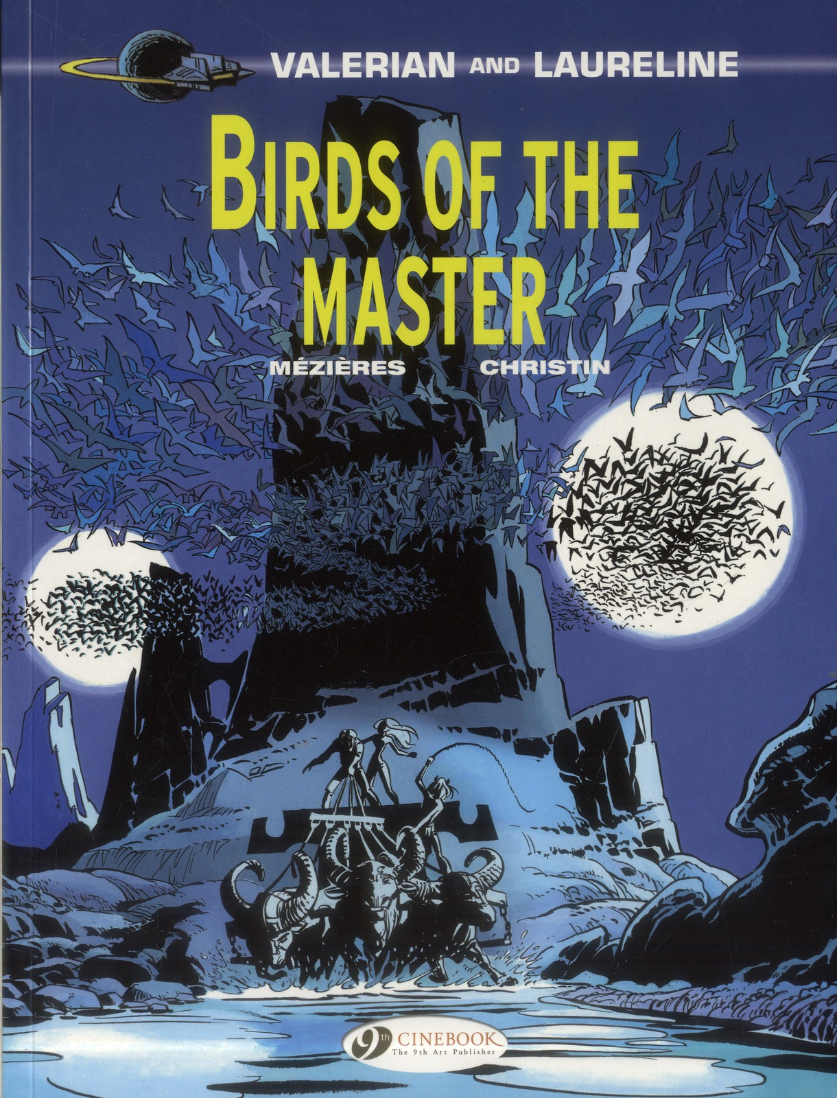 VALERIAN AND LAURELINE - TOME 5 BIRDS OF THE MASTER - VOL05