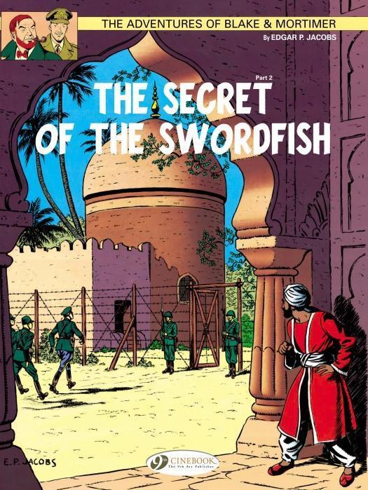 BLAKE & MORTIMER - TOME 16 THE SECRET OF THE SWORDISH PARTIE 2 - VOL16