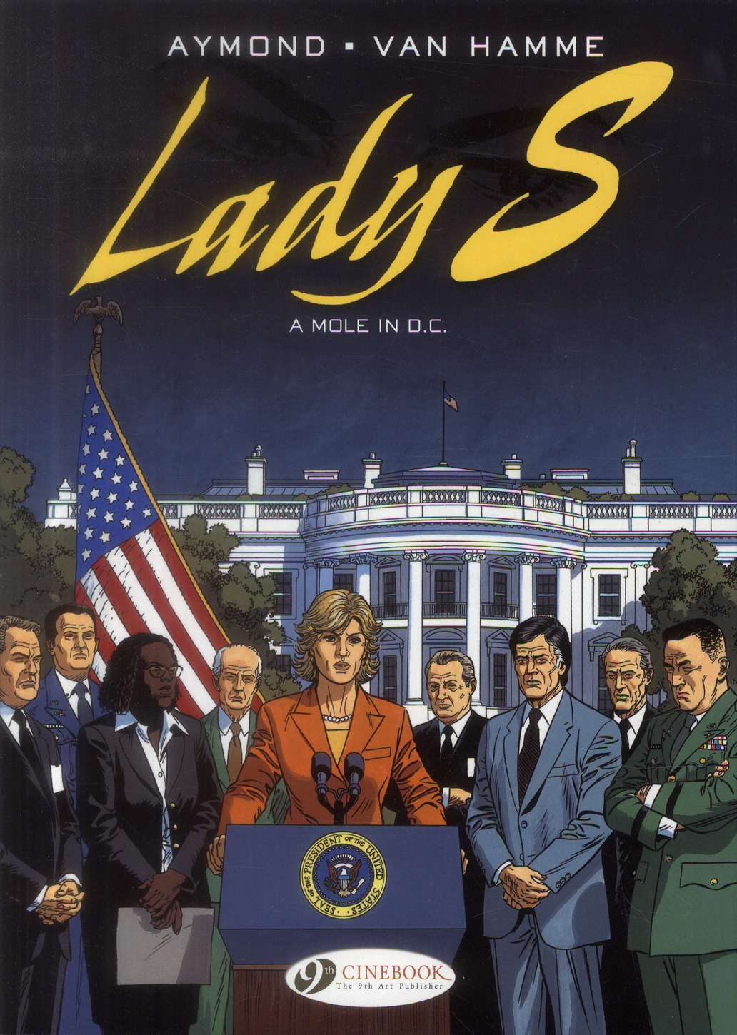LADY S. - TOME 4 A MOLE IN D.C.