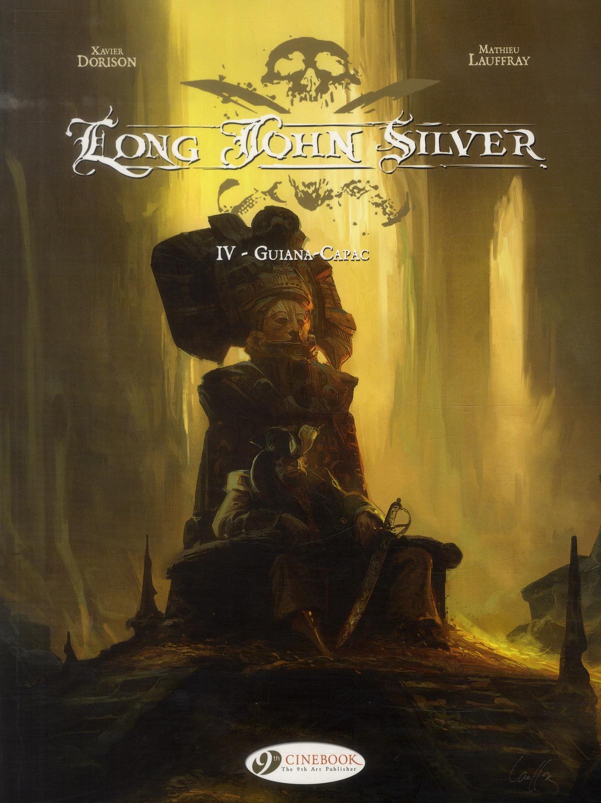LONG JOHN SILVER - TOME 4 GUIANA-CAPAC