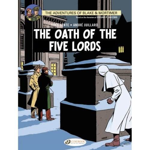 BLAKE & MORTIMER T18 - THE OATH OF THE FIVE LORDS