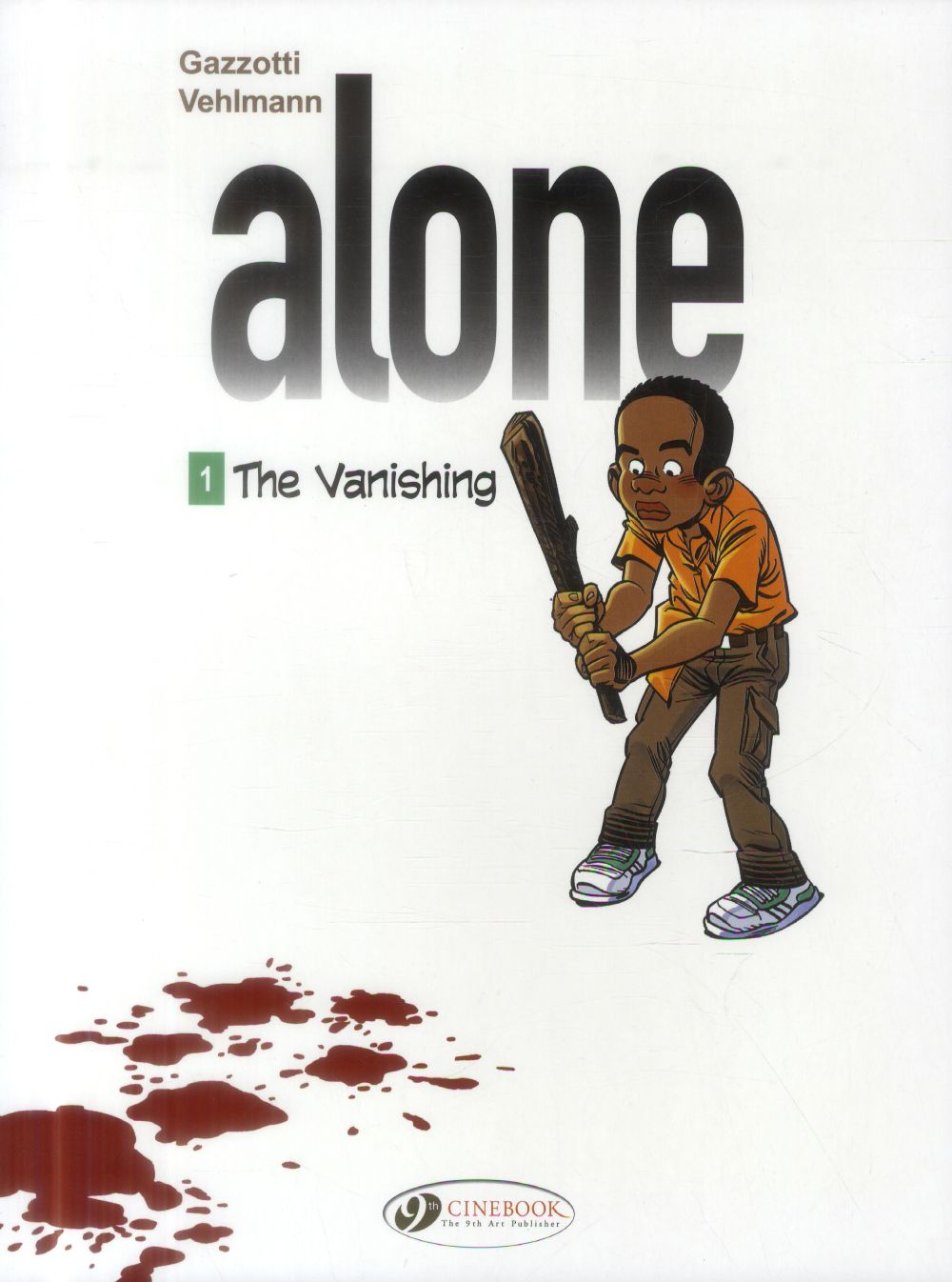 ALONE - TOME 1 THE VANISHING - VOL01