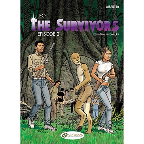 THE SURVIVORS - TOME 2 QUANTUM ANOMALIES