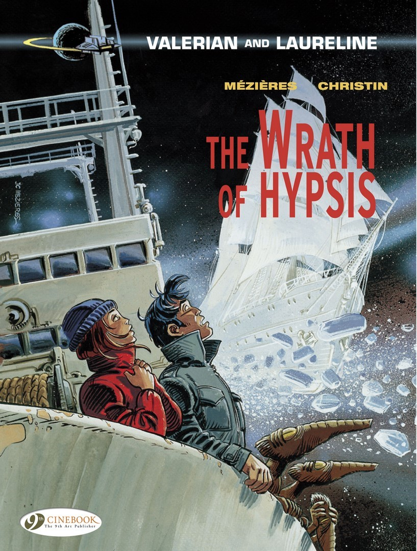 VALERIAN AND LAURELINE - TOME 12 THE WRATH OF HYPSIS
