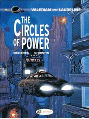 VALERIAN AND LAURELINE - TOME 15 THE CIRCLES OF POWER - VOL15