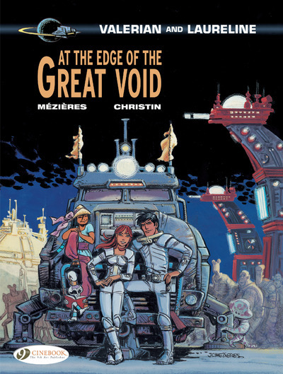 VALERIAN - TOME 19 AT THE EDGE OF THE GREAT VOID - VOL19