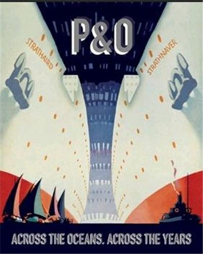 P&O ACROSS THE OCEANS /ANGLAIS