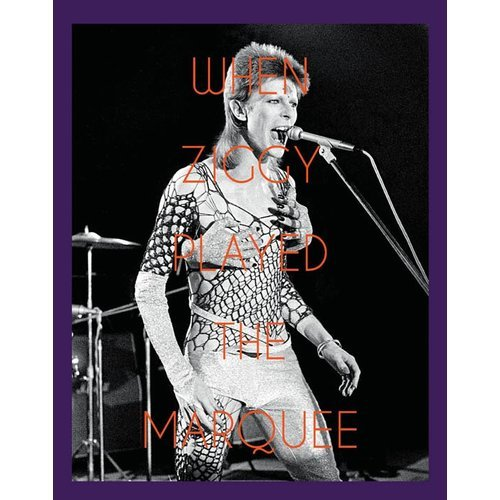 WHEN ZIGGY PLAYED THE MARQUEE /ANGLAIS