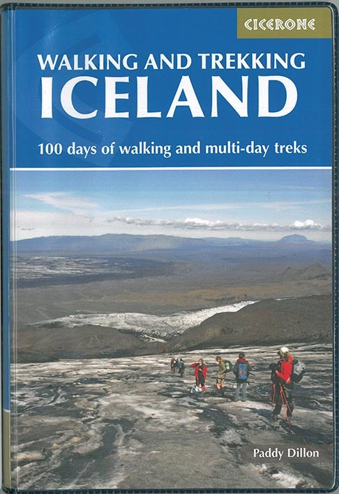 WALKING AND TREKKING IN ICELAND100 D OF WALKING & MULTI-D TRE