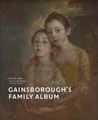 GAINSBOROUGH S FAMILY ALBUM /ANGLAIS