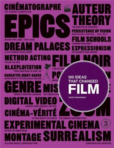 100 IDEAS THAT CHANGED FILM /ANGLAIS