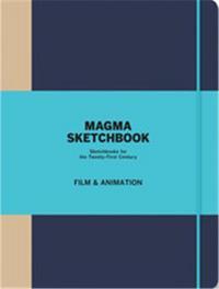 MAGMA SKETCHBOOK FILM & ANIMATION /ANGLAIS