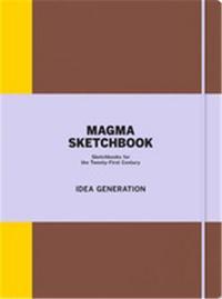 MAGMA SKETCHBOOK IDEA GENERATION /ANGLAIS