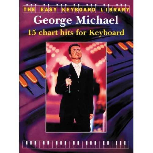 THE EASY KEYBOARD LIBRARY: GEORGE MICHAEL