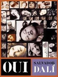 SALVADOR DALI OUI : THE PARANOID-CRITICAL REVOLUTION /ANGLAIS