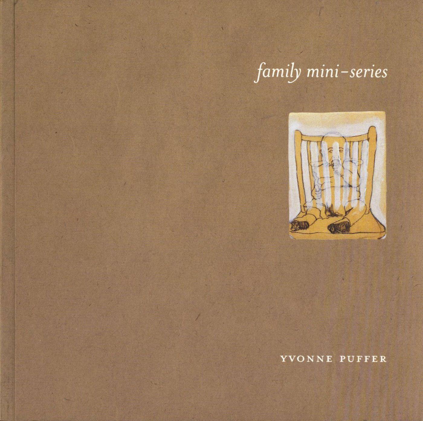 YVONNE PUFFER FAMILY MINI-SERIES /ANGLAIS