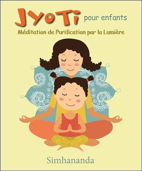 JYOTI POUR ENFANTS - MEDITATION DE PURIFICATION PAR LA LUMIERE - LIVRE + CD