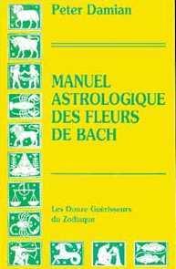MANUEL ASTROLOGIQUE DES FLEURS DE BACH