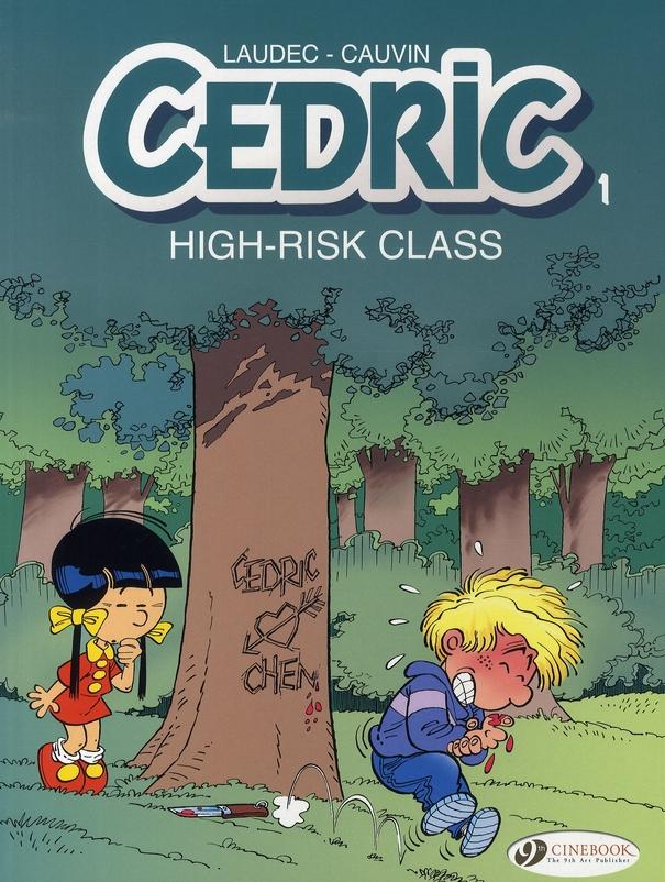 CEDRIC - TOME 1 HIGH RISK CLASS - VOL01