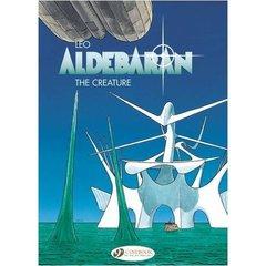 ALDEBARAN - TOME 3 THE CREATURE - VOL03