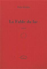 FABLE DU LAC (LA) (VENTE FERME)