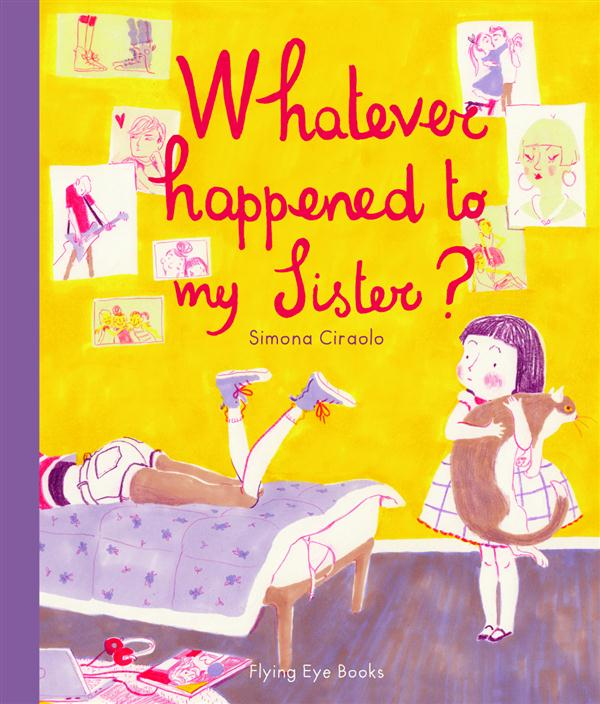 WHATEVER HAPPENED TO MY SISTER ?