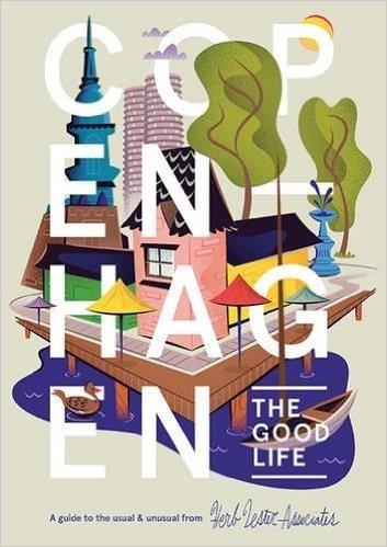 COPENHAGEN: THE GOOD LIFE (FOLDED MAP) /ANGLAIS