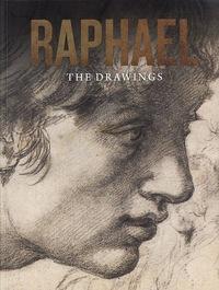 RAPHAEL THE DRAWINGS /ANGLAIS
