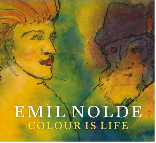 EMIL NOLDE COLOUR IS LIFE /ANGLAIS