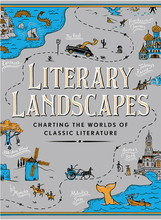 LITERARY LANDSCAPES: CHARTING THE TOPOGRAPHY OF CLASSIC LITERATURE /ANGLAIS