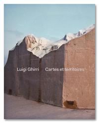 LUIGI GHIRRI CARTES ET TERRITOIRES /FRANCAIS