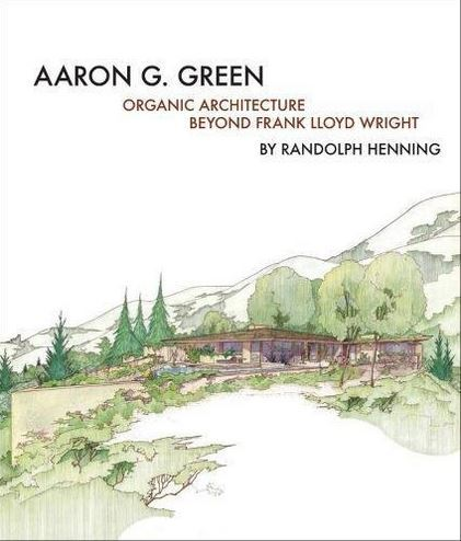 AARON G GREEN ORGANIC ARCHITECTURE /ANGLAIS