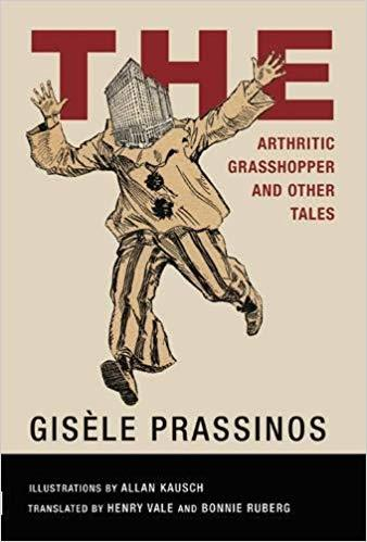 GISELE PRASSINOS THE ARTHRITIC GRASSHOPPER COLLECTED STORIES 1934-44 /ANGLAIS