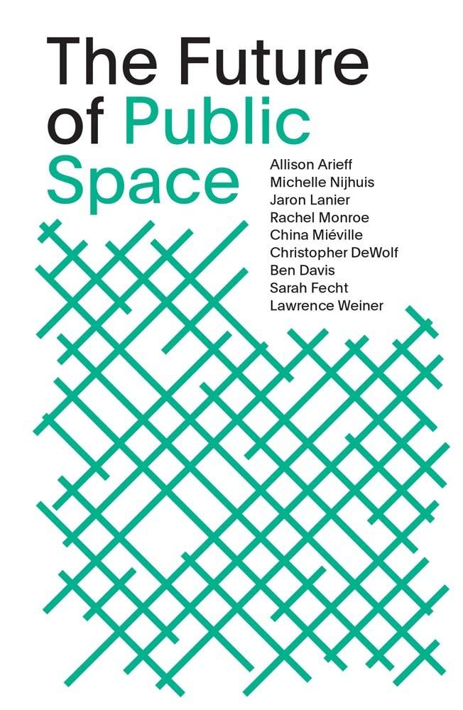 THE FUTURE OF PUBLIC SPACE /ANGLAIS