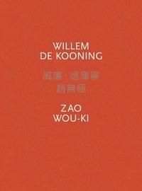 WILLEM DE KOONING / ZAO WOU-KI /ANGLAIS/FRANCAIS/CHINOIS