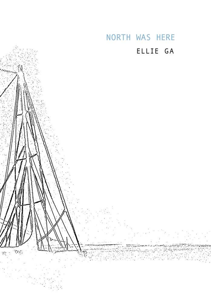 ELLIE GA: NORTH WAS HERE /ANGLAIS