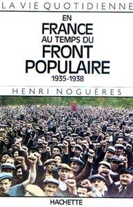 LA VIE QUOTIDIENNE EN FRANCE AU TEMPS DU FRONT POPULAIRE 1935-1938
