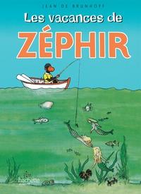 LES VACANCES DE ZEPHIR