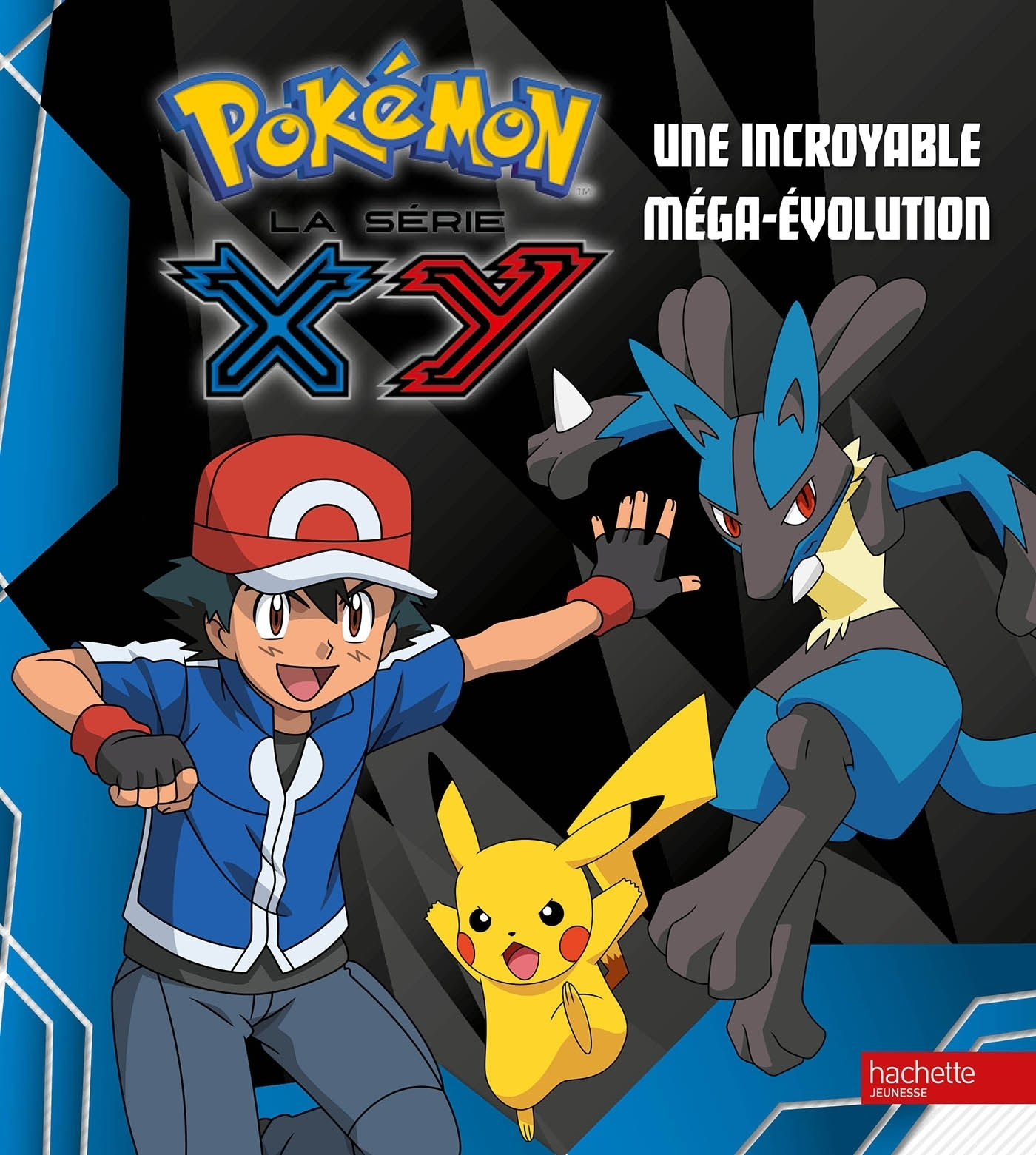 POKEMON / UNE INCROYABLE MEGA-EVOLUTION