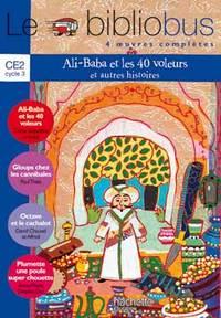 LE BIBLIOBUS N  15 CE2 - ALI BABA ET LES 40 VOLEURS - LIVRE DE L'ELEVE - ED.2006